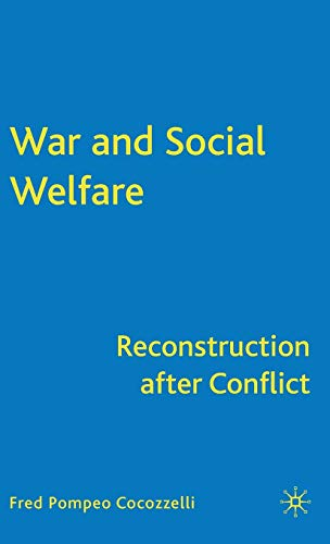 War and Social Welfare: Reconstruction after Conflict