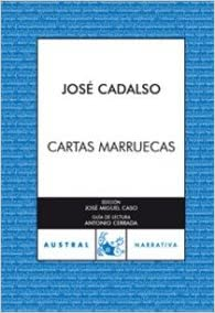 Cartas marruecas (Spanish Edition): Jose Cadalso ...