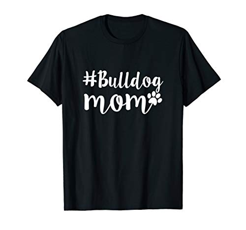 English French American Bulldog Mom T-Shirt | Gifts