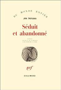 Séduit et abandonné par Jan Trefulka