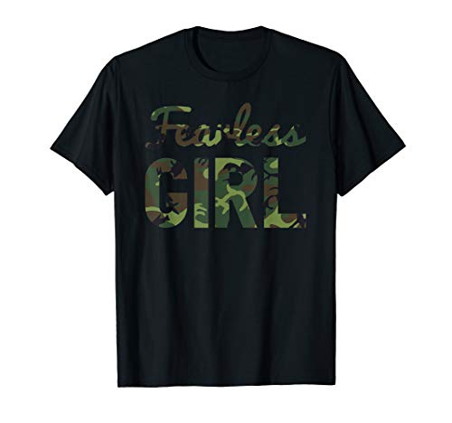 Fearless Girl Camo T-Shirt I Camouflage Lover T-Shirt