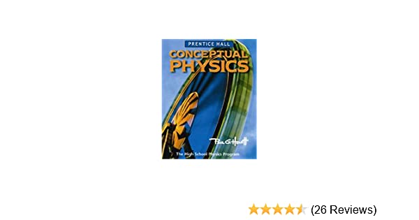 Conceptual Physics The High School Physics
