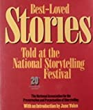 Best Loved Stories: Told at the National Storytelling Festival