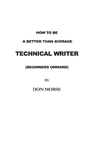 How to be a better than average Technical Writer (Better Than Average Llc compare prices)