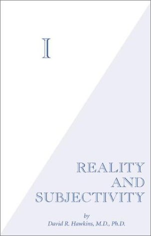 I: Reality and Subjectivity - Book #3 of the Power vs. Force