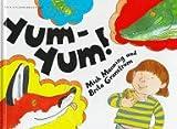 Yum-Yum!, Mick Manning and Brita Granström, 0531144844