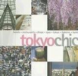 Tokyo Chic, Tom Baker, 9814217050