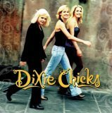 Wide Open Spaces (1998) (Album) by Dixie Chicks