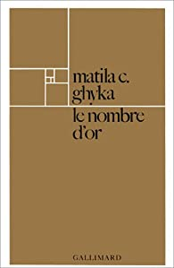 Le nombre d'or par Matila Costiescu Ghyka