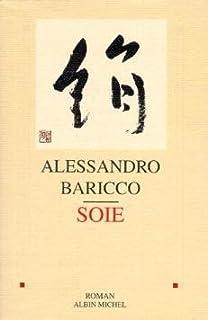 Soie, Baricco, Alessandro