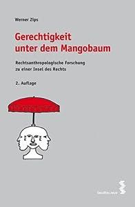 Gerechtigkeit unter dem Mangobaum Werner Zips
