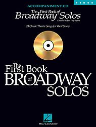 Hal Leonard The First Book of Broadway Solos - Tenor - Accompaniment CD - Vocal Collection