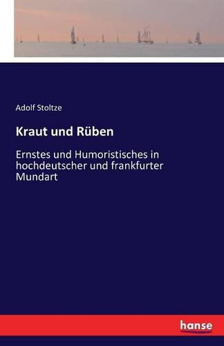 Kraut Und Ruben  [Stoltze, Adolf] (Tapa Blanda)