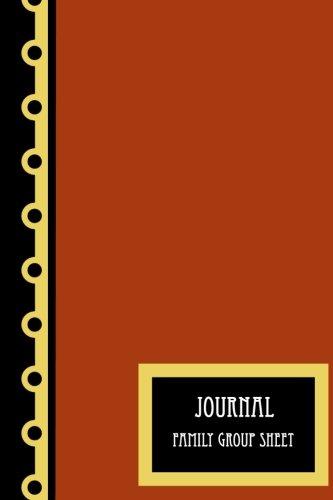 Family Group Sheet (Journal: Family Group Sheet)