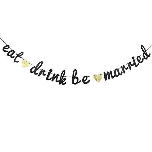 Glitter Eat Drink Be Married Banner, Bridal Shower Wedding Banner, Wedding String Decorations, Rustic Wedding Decor, Wedding Engagement Sign Photo Prop. ()