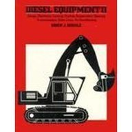 Diesel Equipment II: Design, Electronic Controls, Frames, Suspensions, Steering, Transmissions, Drive Lines, Air Conditioning by Erich J. Schulz (1982-01-02)
