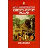 The Social History of Britain in the 16th Century, Joyce Youings, 0140222316