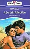 A Certain Affection by Patricia Wilson front cover