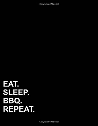 """Eat Sleep Bbq Repeat: Two Column Ledger Accounting Paper, Appointment Book, Business Ledgers And Record Books, 8.5"""" x 11"""", 100 pages (Volume 30) PDF ePub book"""