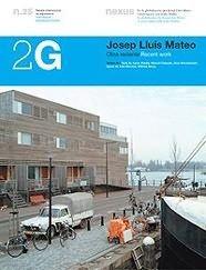 Descargar Libro 2g N.25 Josep Lluís Mateo: Obra Reciente: Recent Work Aaron Betsky