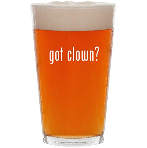got clown? - 16oz All Purpose Pint Beer Glass