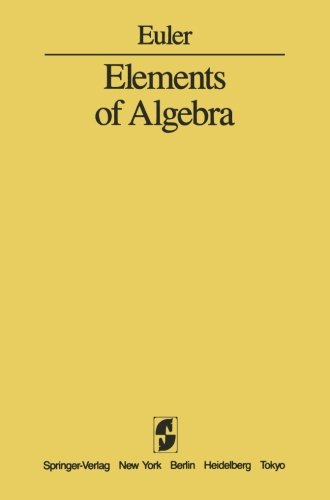 Elements of Algebra -  L. Euler, Paperback