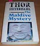 Front cover for the book The Maldive Mystery by Thor Heyerdahl