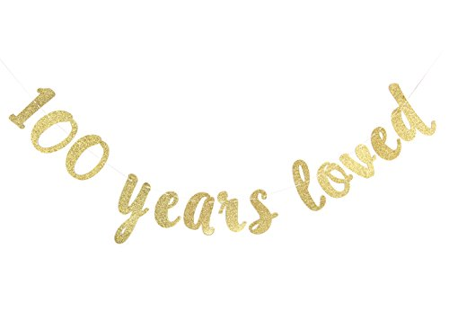 JustParty 100 Years Loved Gold Glitter Banner for Happy 100th Birthday/Wedding Anniversary Party Decorations Celebrating Decor Photo Booth Props -