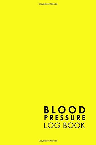 Blood Pressure Log Book  Blood Chart Pressure  Blood Pressure Monitoring Log  Blood Pressure Log Book For Women  Blood Pressure Tracking Sheet  Volume 24