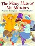 The Many Hats of Mr. Minches, Paulette Bourgeois and Kathryn Naylor, 0773757031
