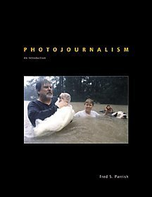 Photojournalism: An Introduction by Wadsworth Publishing
