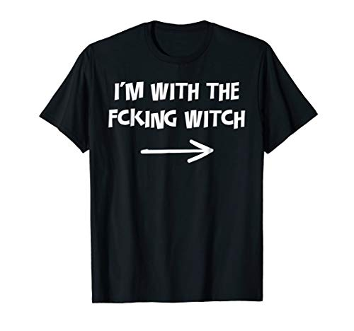 I'm With The Fcking Witch Halloween Couples Outfit Shirt