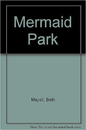 Amazon Mermaid Park 9781435284838 Beth Mayall Books