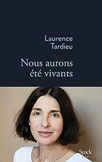Nous aurons été vivants, Tardieu, Laurence