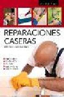 Reparaciones caseras/ Home Repair (Aprendizaje Y Ocio/ Learning and Leisure Time) (