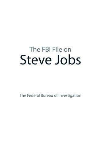 The FBI File on Steve Jobs