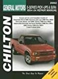 General Motors S-Series Pick-Ups and SUVs 1994-04 Repair Manual, Thomas Mellon and Robert Maddox, 1563926008