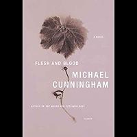 Flesh and Blood: A Novel (English Edition)