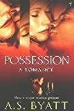 Possession, A. S. Byatt, 009943184X