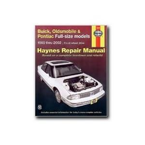 Haynes Repair Manual (Buick, Oldsmobile & Pontiac Full Size Models, 1985-2000)