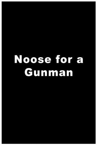 noose-for-a-gunman
