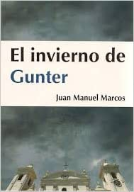 El Invierno de Gunter: Juan Manuel Macos: 9789995373214 ...