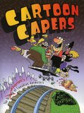 Cartoon Capers, Karen Mazukewich, 1552780937