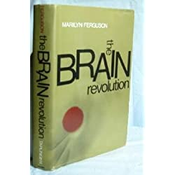 The brain revolution;: The frontiers of mind research