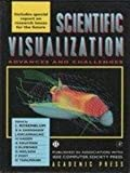 Frontiers in Scientific Visualization: Advances and Challenges