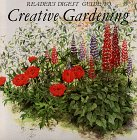 Reader's Digest Guide to Creative Gardening, Reader's Digest Editors, 0276352238