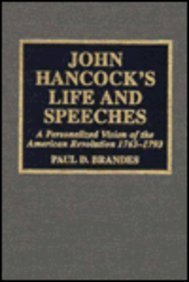 John Hancock's Life and Speeches by Scarecrow Press