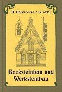 Backsteinbau und Werksteinbau: Bauformenlehre