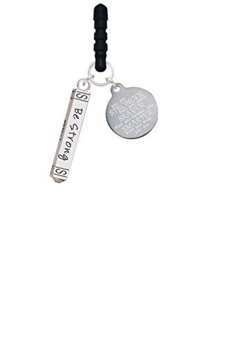 Be Strong and Courageous Bar Stronger Braver Smarter Phone Charm
