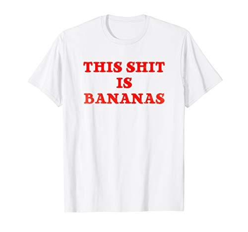 This Shit is Bananas T-Shirt - Retro Pop Music Tee